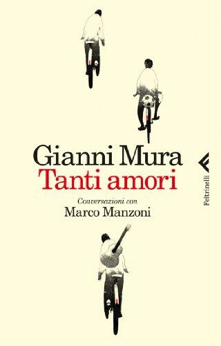 Tanti amori. Conversazioni con Marco Manzoni
