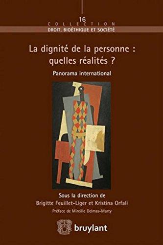 La dignité de la personne : quelles réalités ?: Panorama international