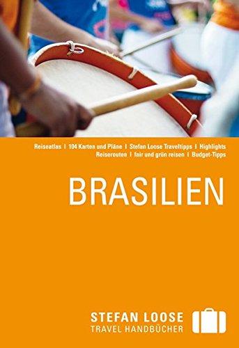 Preisvergleich Produktbild Stefan Loose Reiseführer Brasilien: mit Reiseatlas