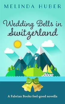 Book cover image for Wedding Bells in Switzerland