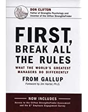 First Break All The Rules What the World's Greatest Manager