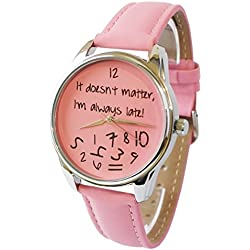 Zeigt originelle - Ziz Accessories - Braclet Leder - IT DOESN 'T MATTER, I 'm always Late (Rosa)