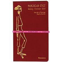 Parisian Chic: Weekly Planner 2014 by Ines de la Fressange (2013-06-03)