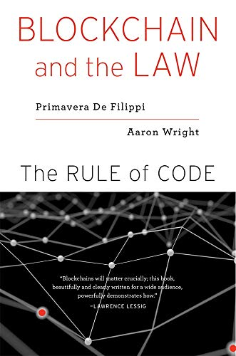 Blockchain and the Law - The Rule of Code