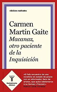 Macanaz, otro paciente de la Inquisición par Carmen Martín Gaite