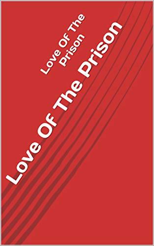 Love Of The Prison (Norwegian Edition) por Atlas Black