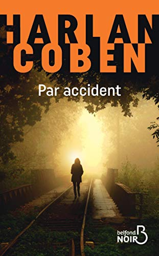 Par accident (Belfond Noir)