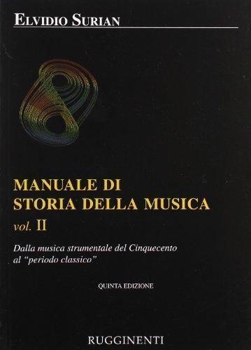 Manuale di storia della musica: 2 di Surian, Elvidio (2010) Tapa blanda