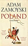 Poland: A History - Adam Zamoyski