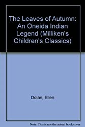 The Leaves of Autumn: An Oneida Indian Legend