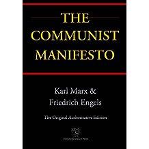 The Communist Manifesto (Chiron Academic Press - The Original Authoritative Edition)