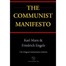 The Communist Manifesto (Chiron Academic Press - The Original Authoritative Edition) (English Edition)