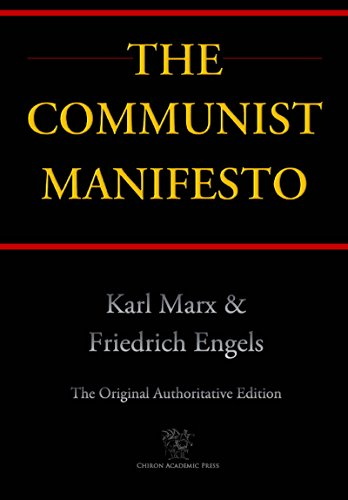 The Communist Manifesto (Chiron Academic Press - The Original Authoritative Edition) (English Edition) por Karl Marx