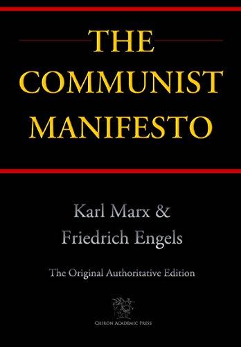 The Communist Manifesto (Chiron Academic Press - The Original Authoritative Edition) (English Edition) por Karl Marx