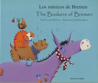 Buskers of Bremen in Spanish and English (Folk Tales)
