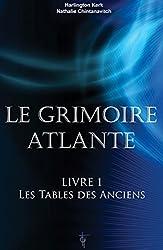 Le grimoire Atlante - Livre 1 - Les tables des Anciens