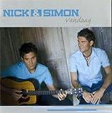 Songtexte von Nick & Simon - Vandaag
