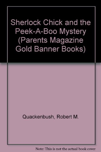 Orion Banner (Sherlock Chick and the Peek-A-Boo Mystery (Parents Magazine Gold Banner Books))