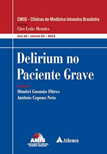 Delirium no Paciente Grave (Portuguese Edition)