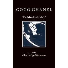 COCO CHANEL - Ein Leben für die Mode (Ikonen & Legenden 1)