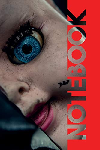 Notebook: Creepy Dolls Charming Composition Book for Lovers of Horror Films