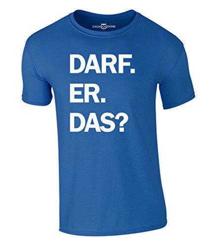 DARF ER DAS T-Shirt Witze Fun Comedy Spruch (L, Blau)