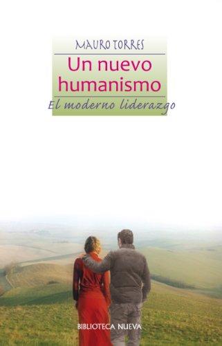 UN NUEVO HUMANISMO (Libros singulares)