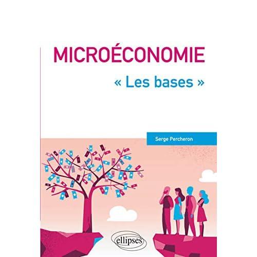 Microéconomie - ''Les bases