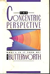 The Concentric Perspective by Eric Butterworth (1991-12-02)
