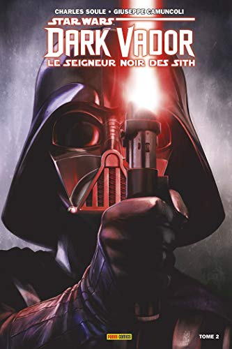 Dark Vador - Le Seigneur Noir des Sith T2