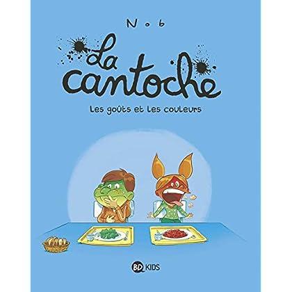 La cantoche, Tome 02: Les goûts et les couleurs