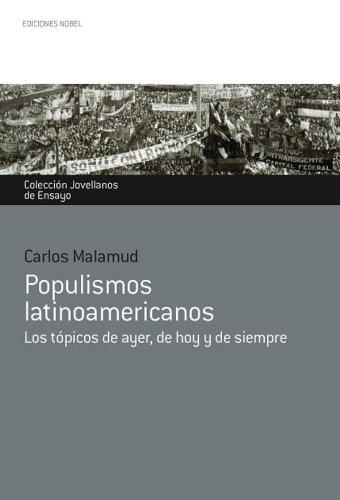 Populismos Latinoamericanos (Premio Internacional de Ensayo Jovellanos nº 36)