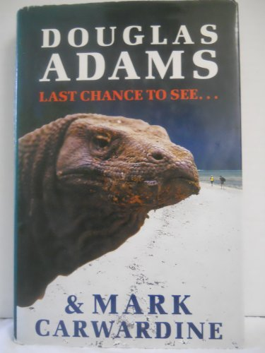 Buchseite und Rezensionen zu 'Last Chance to See....' von Douglas Adams
