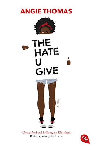 The Hate U Give (German Edition) par [Thomas, Angie]