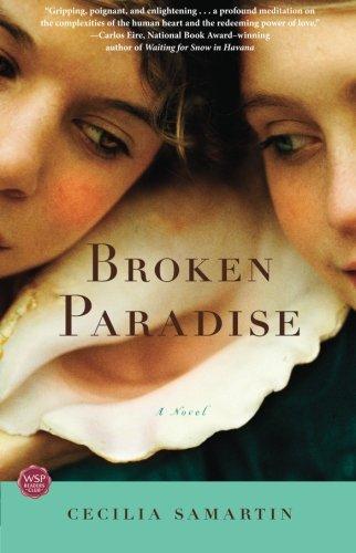 Broken Paradise: A Novel por Cecilia Samartin