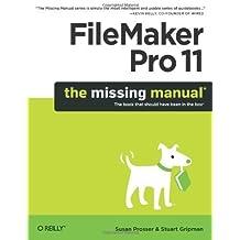 FileMaker Pro 11: The Missing Manual (Missing Manuals) by Prosser, Susan, Gripman, Stuart (2010) Paperback