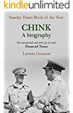 Chink: A biography (English Edition)