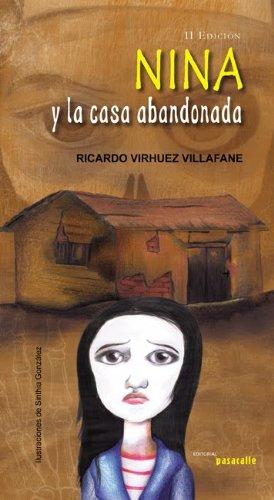 Nina y la casa abandonada por Ricardo  Virhuez