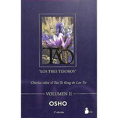 Tao / Tao: Los Tres Tesoros / The Three Treasures