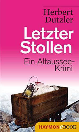 Buchseite und Rezensionen zu 'Letzter Stollen: Ein Altaussee-Krimi (Gasperlmaier-Krimi 7)' von Herbert Dutzler