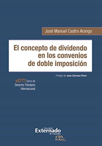 El concepto de dividendo en los convenios de doble imposición por José Manuel Castro Arango