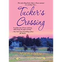 [(Tucker's Crossing)] [By (author) Marina Adair] published on (August, 2012)