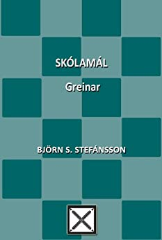 Skólamál. Greinar (Icelandic Edition)