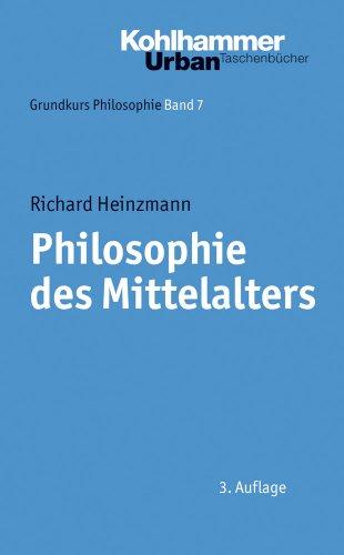 Grundkurs Philosophie: Philosophie des Mittelalters: BD 7 (Urban-Taschenbücher, Band 351)