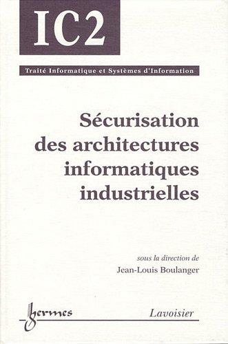 Sécurisation des architectures informatiques industrielles