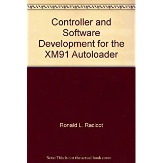 Controller and Software Development for the XM91 Autoloader