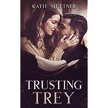 Trusting Trey: A Minnesota Medical Romance (Sugar Series Book 5)