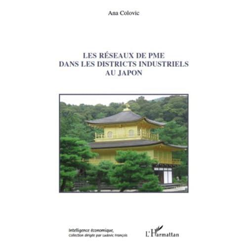 Les réseaux de PME dans les districts industriels au Japon (Intelligence économique)
