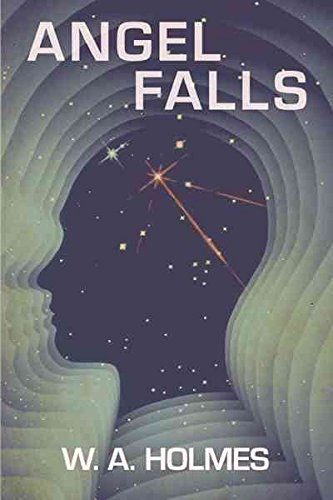 [Angel Falls] (By (author) W. A. Holmes) [published: March, 2012]