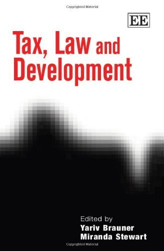 Taxation, Law and Development by Yariv Brauner (2013-04-28)